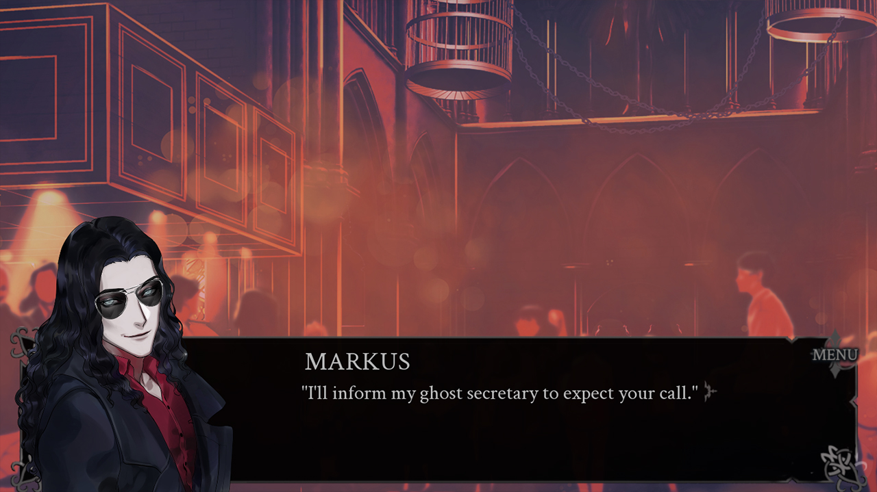 Markus talking in the club saying: I will inform my ghost secretary to expect your call.