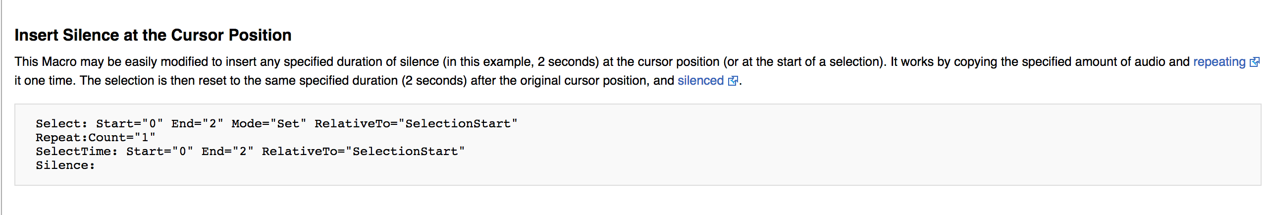 Instructions for creating silence at cursor position