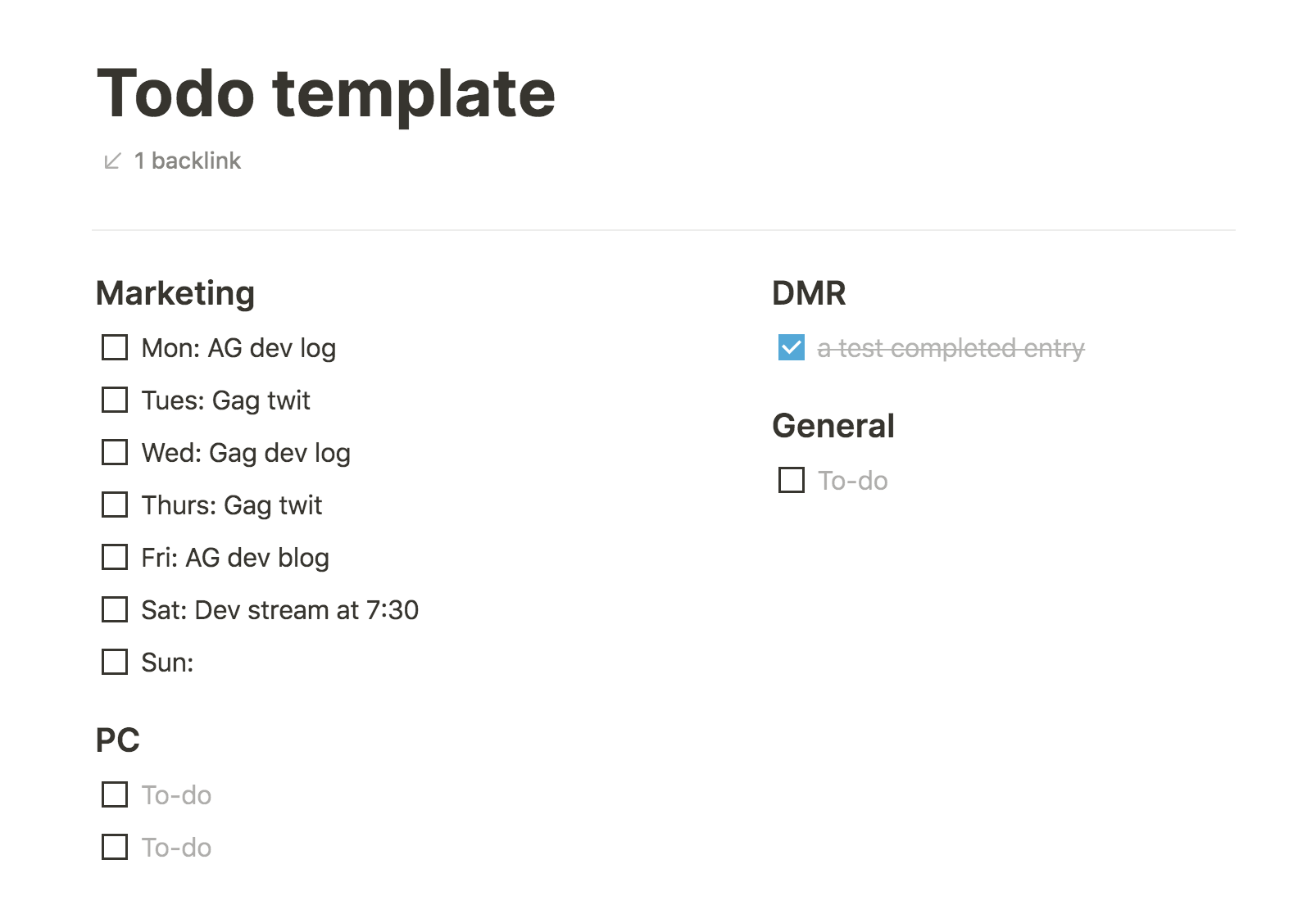 screenshot of notion page. two column template with Marketing and PC headings in the left column and DMR and General headings in the right column. Marketing column has 7 tasks with each day of the week. DMR has one task completed to show the formatting change.