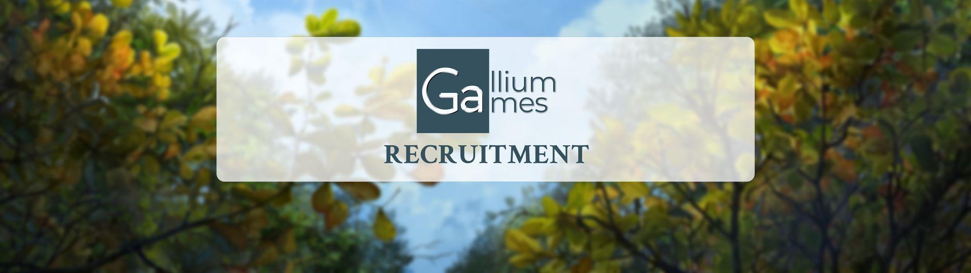 Gallium Games is recruiting!